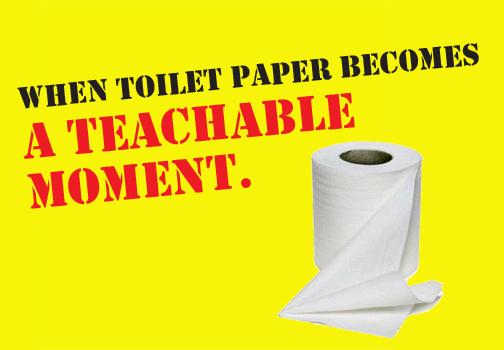 When toilet paper